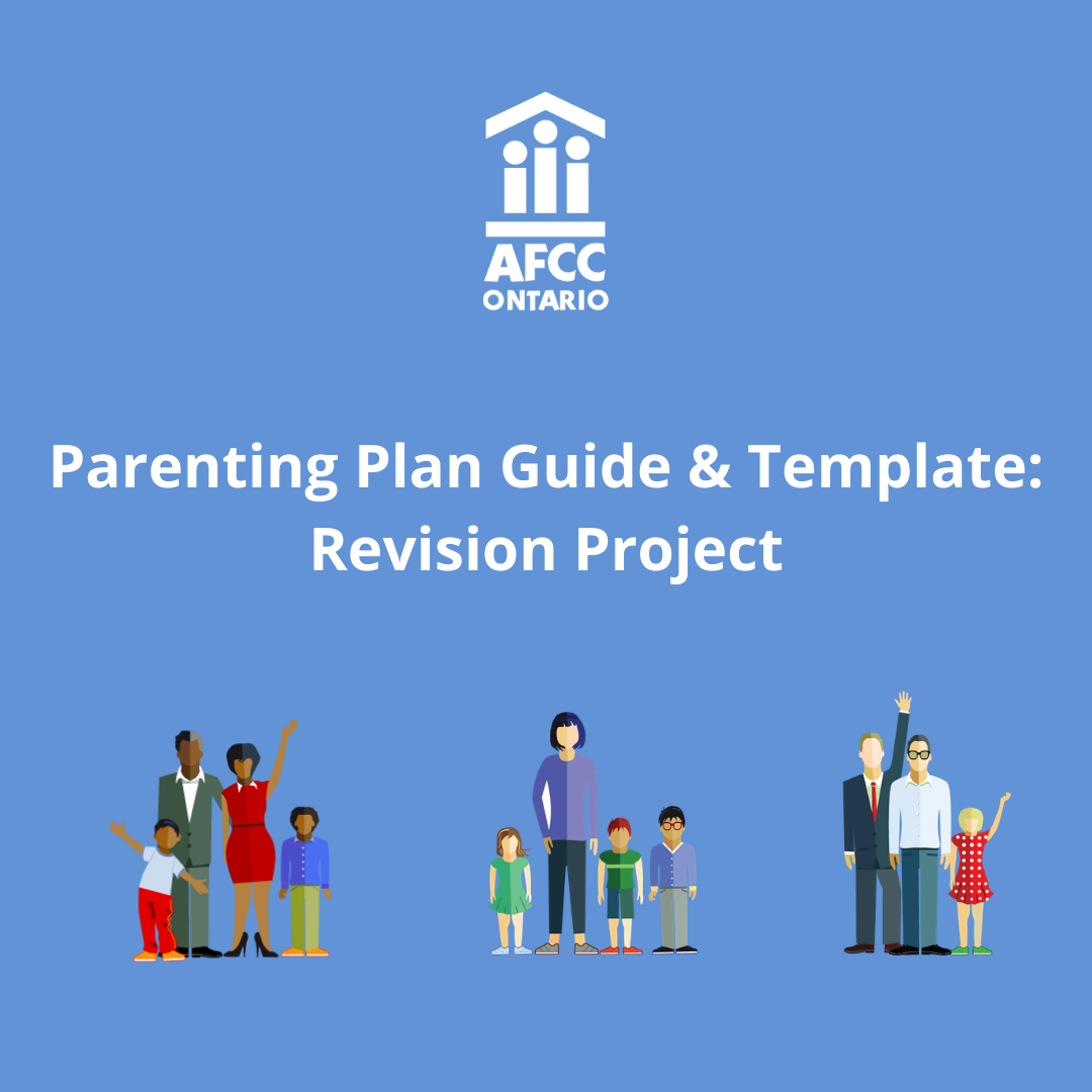 Parenting Plan Guide and Template: Revision Project